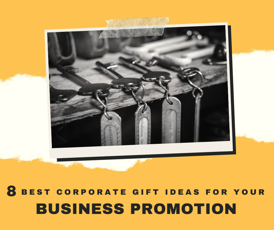 7 Best Corporate Gift Ideas for Your Business Promotion